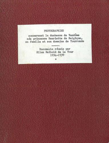Ensemble d'images concernant Henriette de Belgique et le château de Tourronde à Lugrin (1933-1939)