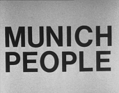 Vignette 6 - Titre : Munich People (a documentation of a public at Aktionraum Münich)