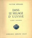 Victor Bérard (Morez, 10.08.1864 — Paris, 13.11.1931), auteur du texte, François Frédéric dit Fred Boissonnas (Genève, 18/06/1858 — Genève, 17/10/1946), photographe, Librairie Armand Colin, éditeur