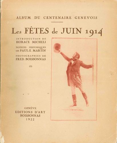 Genève, fêtes du Centenaire: album du centenaire genevois. Les fêtes de juin 1914